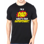 Tricou Dad Superpower