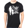 Tricou Daddy first love