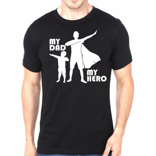 Tricou My dad my hero